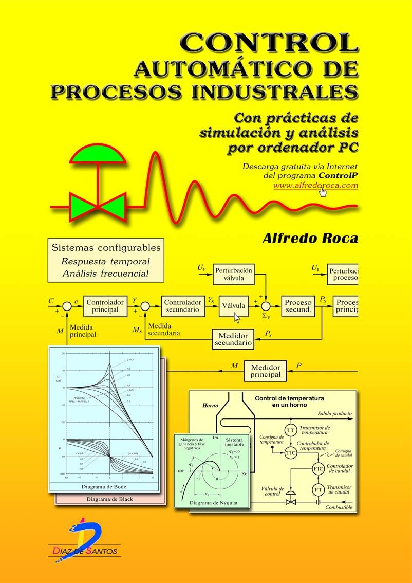 Control automático de procesos industriales. Simulación por ordenador PC